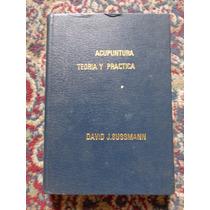 Acupuntura Teoria E Pratica Livro David Sussmann - Capa Dura