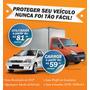 Proteção Para Seu Carro, Utilitário E Caminhão