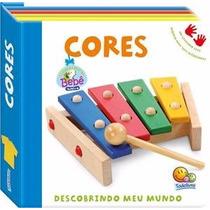 Livro Infantil Descobrindo Meu Mundo - Cores