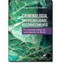 Criminologia, Invisibilidade, Reconhecimento: O Controle Pe