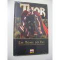 Thor - Em Nome Do Pai - Novo E Lacrado