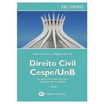 Direito Civil Cespe/unb: Questões Comentadas De Provas Ela
