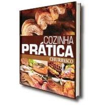 Coleção Cozinha Prática - Churrasco