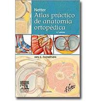 Thompson J C Netter Atlas Práctico De Anatomía Ortopédica 2