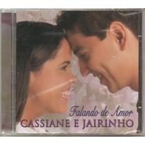 Cassiane & Jairinho - Falando De Amor - Lacrado - 1ª Capa
