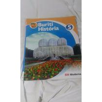 Livro De História Buriti 5° Ano, Editora Moderna
