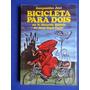 Livro - Bicicleta Para Dois - Ganymédes José