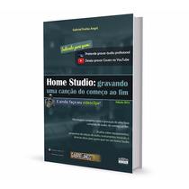 Hs - Livro Home Studio - Videoclipe Gravação Mixagem Música