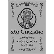 São Cipriano, O Bruxo - Capa De Aço - 20ª Edição