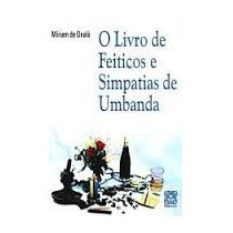 Livro De Feitiços E Simpatias De Umbanda / E-book (digital)