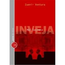 Livro Inveja Mal Secreto De Zuenir Ventura - Novo