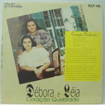 Lp Débora E Léia - Coração Quebrado - 1994 -