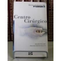 * Livro - Centro Cirúrgico - Guias Praticos De Enfermagem