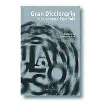 Gran Diccionario De La Lengua Española De Larousse