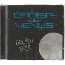 Camisa De Venus-dançando Na Lua (cd Original 2016)