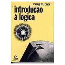 Introdução À Lógica - Irving M. Copi