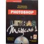 Photoshop Letras Mágicas 1 + Cd - Rhoda Grossm