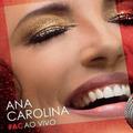 Cd Ana Carolina #ac Ao Vivo 2015