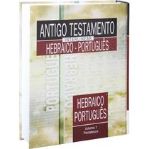 Antigo Testamento Interlinear Hebraico Port. Vol 1 E Vol. 2