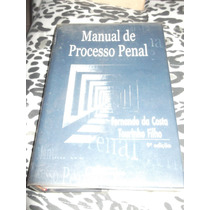Livro: Processo Penal (manual) Fernando Da C.tourinho Filho