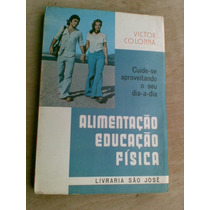Livro - Alimentação Educação Fisica - Victor Colonna.
