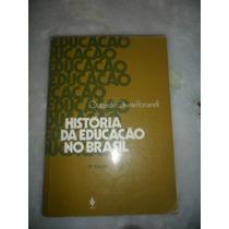 História Da Educação No Brasil - Otaiza Ees