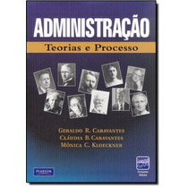 Administração: Teorias E Processo