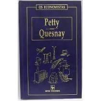 Livro Petty-quesnay Os Economistas Capa Dura Na Cor Azul