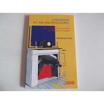 Livro A Pedagogia Na Era Das Revoluções ......