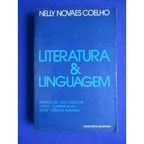 Livro - Literatura E Linguagem - Nelly Novaes Coelho