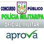 Concurso Pm Pa 2016 Pos Edital Polícia Militar Pará - Aprova
