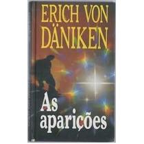 Livro As Aparições Erich Vom Daniken Editora Circulo Do Livr