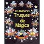 Livro Os Melhores Truques De Mágica Ciranda