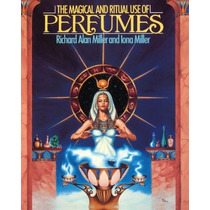 Livro - The Magical And Ritual Use Of Perfumes