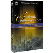 Livro Teologia Conteporânea/abraão De Almeida
