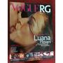 Revista Vogue Rg Luana Piovani Estrela Atriz Musa Sexy Gata