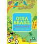 Livro Guia Brasil Roteiros De Viagens - Grátis Dvd