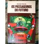 Livro Os Passageiros Do Futuro