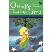 Livro O Meu Pé De Laranja Lima José Mauro De Vasconcelos Edi