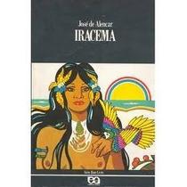 Livro Iracema=josé De Alencar==editora Atica= Livro Usado Em