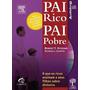 Livro Pai Rico Pai Pobre De Robert Kiyosa -ebook+audiobook