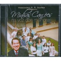 Cd Minhas Canções Na Voz Dos Melhores - Vol 2 - R R Soares