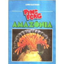 Album Ping Pong Amazonia Completo