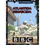 Dvd Atlântida Renascida 2010 Bbc [dublado]