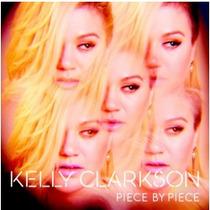 Kelly Clarkson - Piece By Piece (cd) - Original