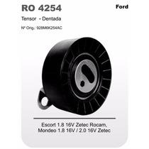 Tensor Correia Dentada Escort 1.8 16v Zetec Mondeo Ro4254
