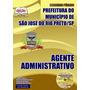 Apostila Agente Administrativo São José Do Rio Preto Sjrp