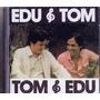 Cd Tom&edu, Edu&tom - Ai Quem Me Dera - Novo Lacrado***