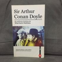 As Melhores Histórias De Sherlock Holmes - Arthur C. Doyle