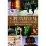 Supernatural O Livro Dos Monstros, espíritos, demônios E Ghols